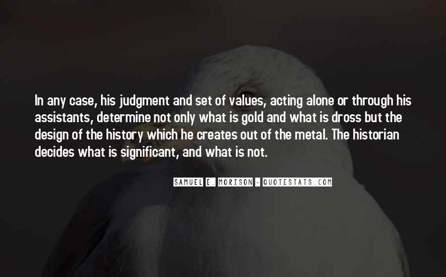 Creates History Quotes #1696870
