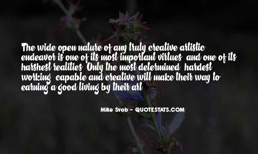 Creative Endeavor Quotes #1275261