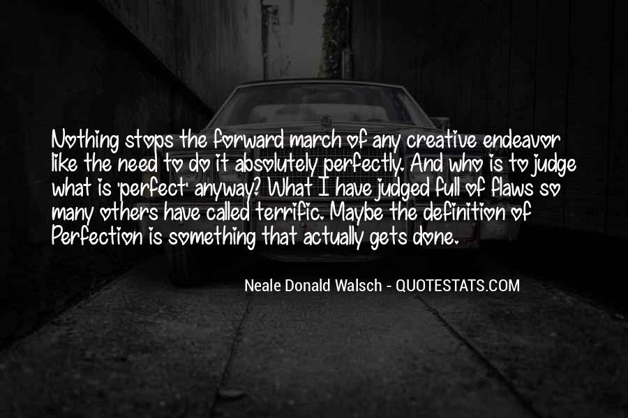 Creative Endeavor Quotes #1323417
