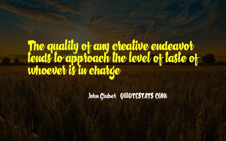 Creative Endeavor Quotes #158834