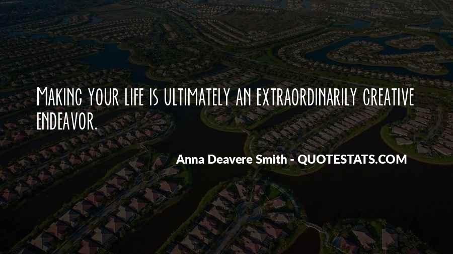 Creative Endeavor Quotes #1749785