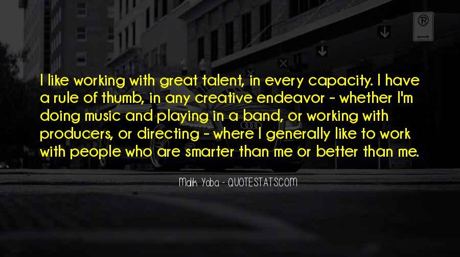 Creative Endeavor Quotes #277634
