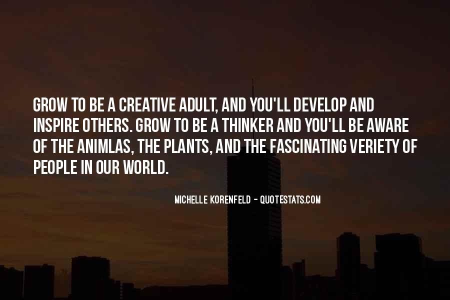 Creative Thinker Quotes #375478
