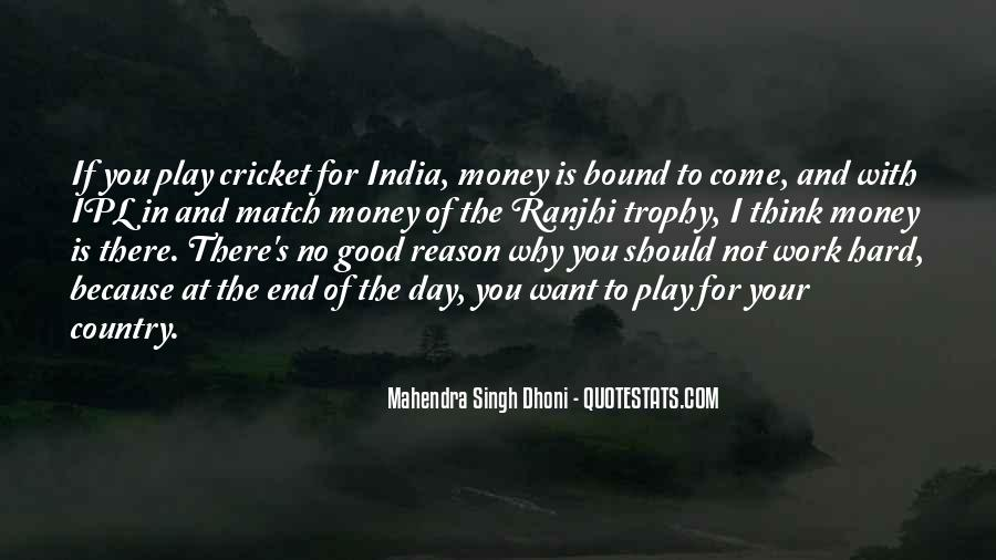Cricket Trophy Quotes #476692