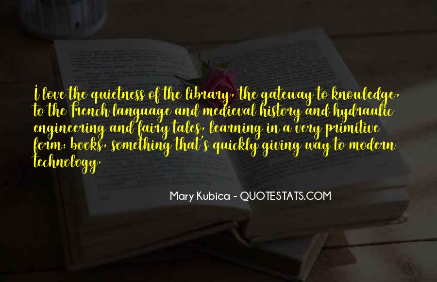 Quotes About Knowledge And Technology #1032796