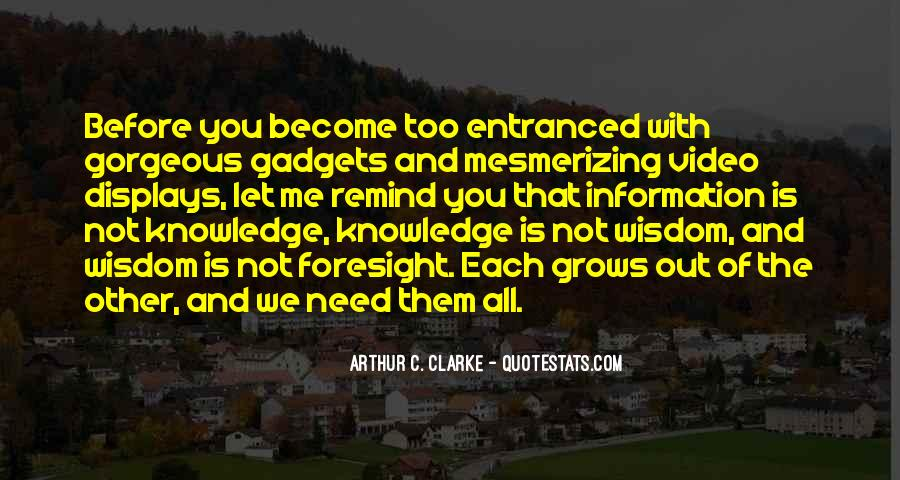Quotes About Knowledge And Technology #1585330