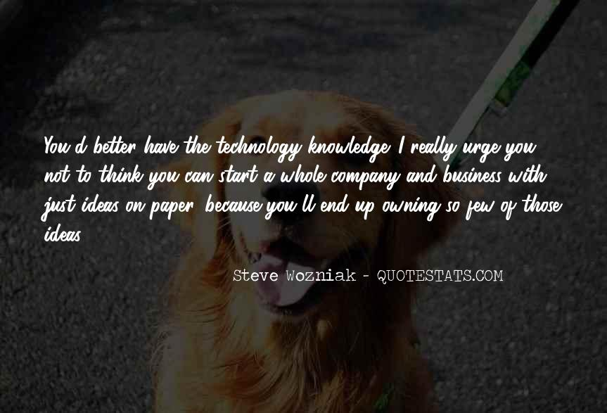 Quotes About Knowledge And Technology #284739