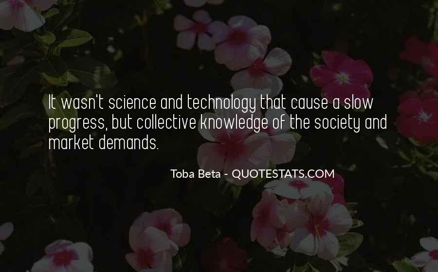 Quotes About Knowledge And Technology #492739