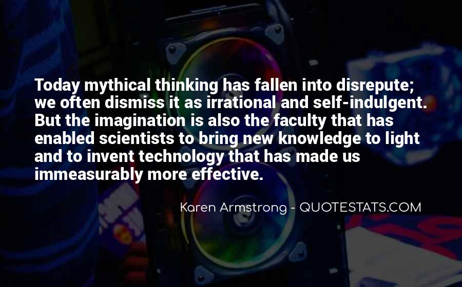 Quotes About Knowledge And Technology #522595