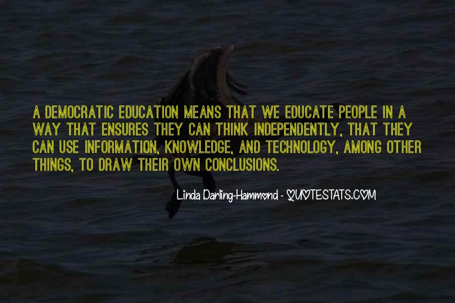Quotes About Knowledge And Technology #730266