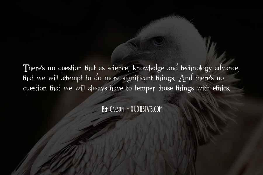 Quotes About Knowledge And Technology #743717