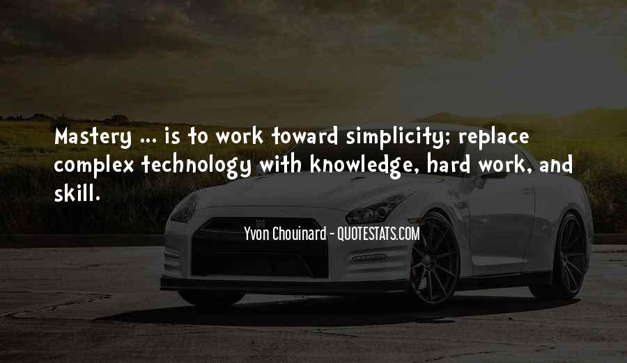 Quotes About Knowledge And Technology #789217