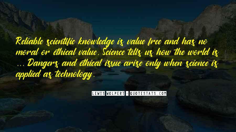 Quotes About Knowledge And Technology #871546