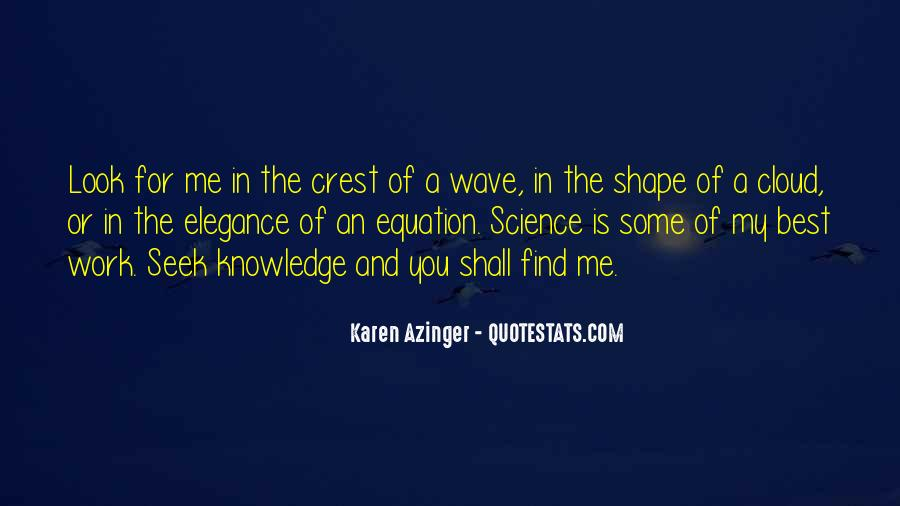 Quotes About Knowledge And Science #157518