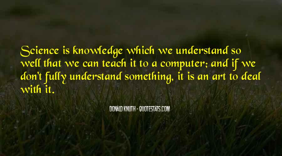 Quotes About Knowledge And Science #305192
