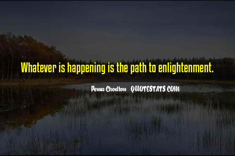 Quotes About The Path To Enlightenment #1225124