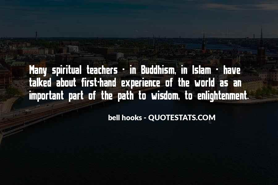 Quotes About The Path To Enlightenment #1350767