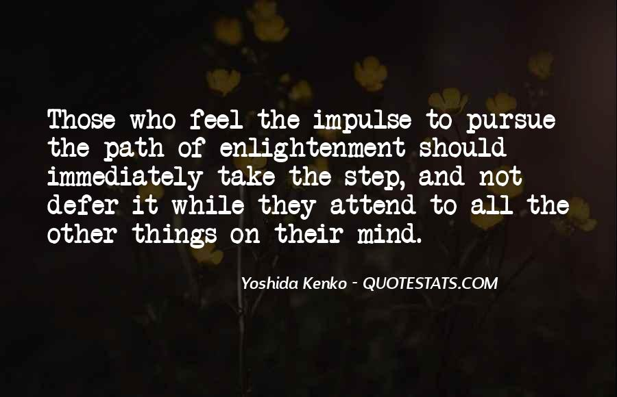 Quotes About The Path To Enlightenment #1369239