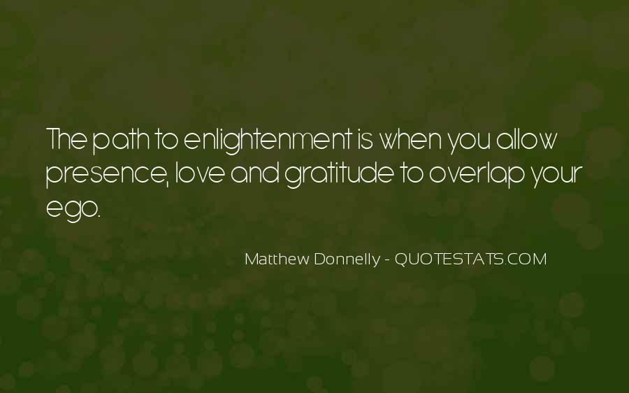 Quotes About The Path To Enlightenment #1550635