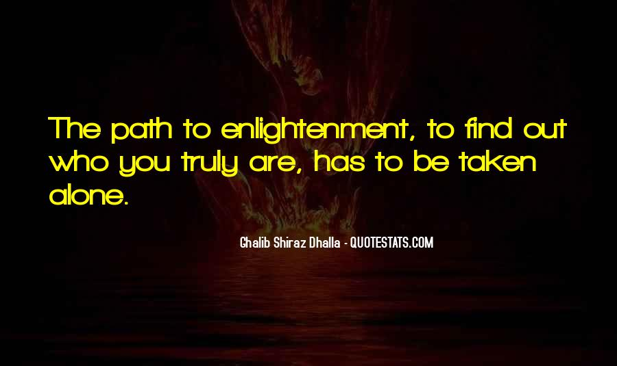Quotes About The Path To Enlightenment #1659816