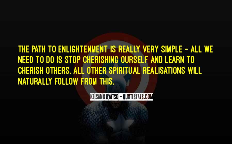 Quotes About The Path To Enlightenment #1734142
