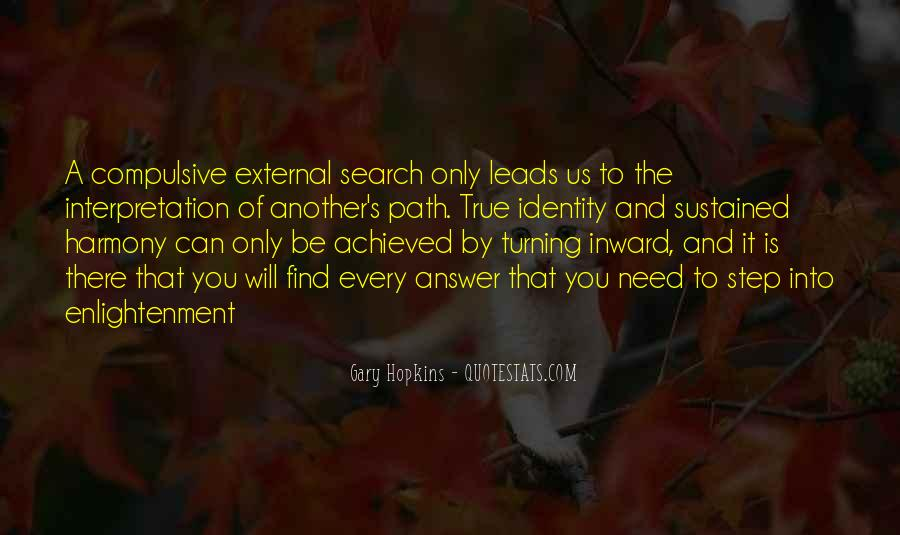 Quotes About The Path To Enlightenment #317398
