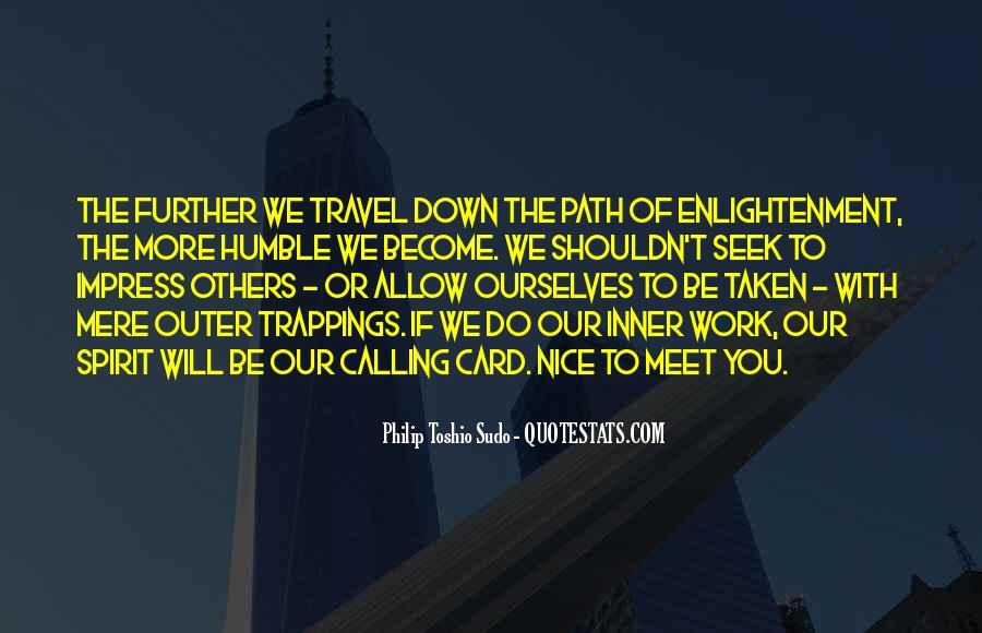Quotes About The Path To Enlightenment #740042