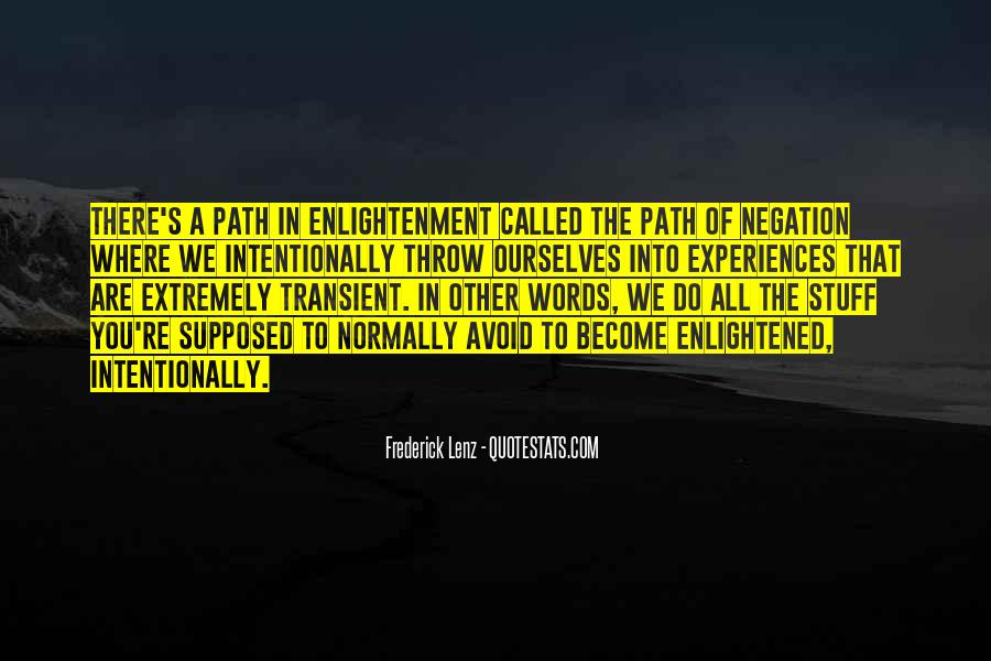 Quotes About The Path To Enlightenment #744492