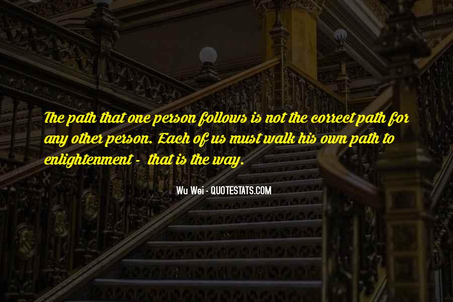 Quotes About The Path To Enlightenment #870176
