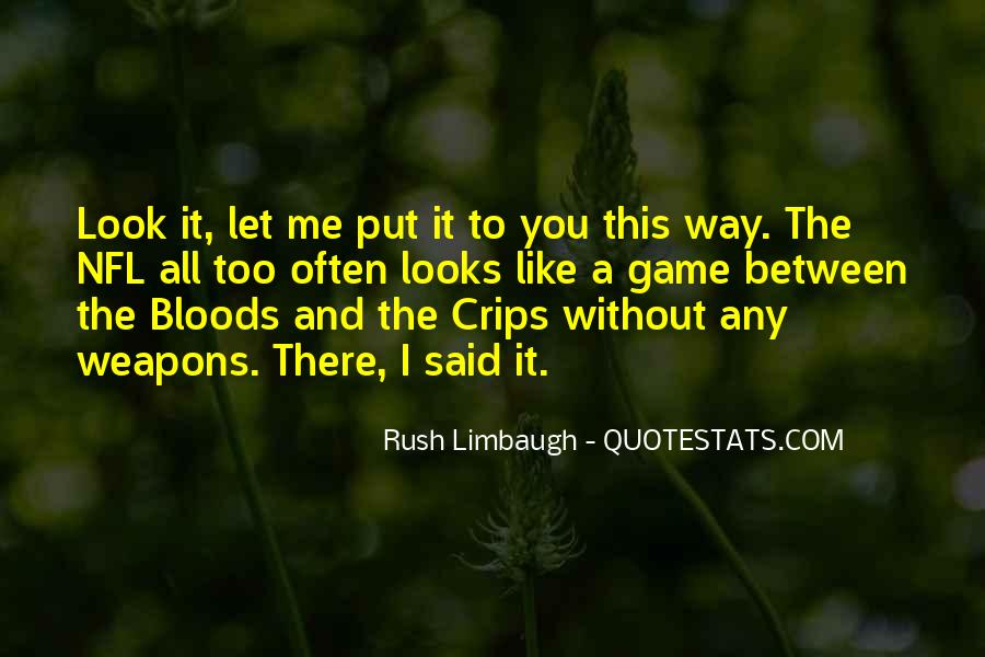 Crips Vs Bloods Quotes #1525479