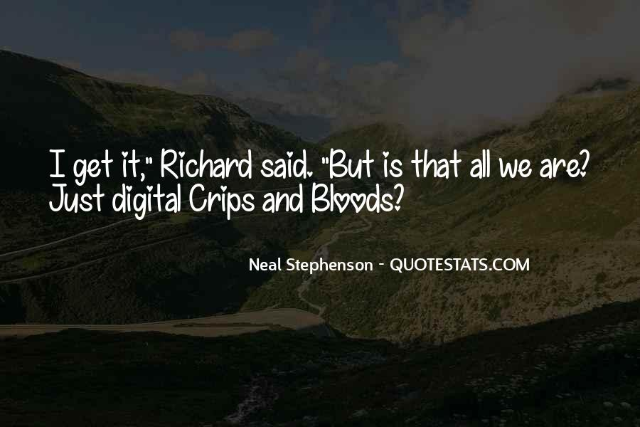 Crips Vs Bloods Quotes #788938