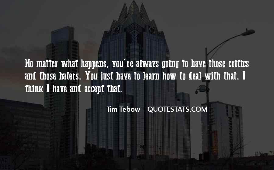 Critics And Haters Quotes #1308464