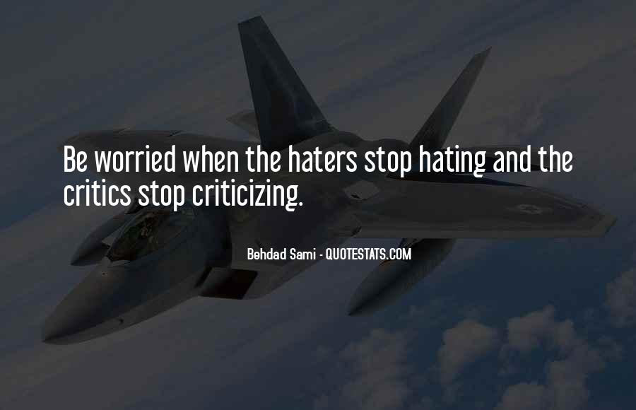 Critics And Haters Quotes #555312