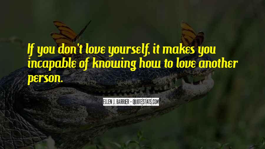 Quotes About Knowing Its Love #49134