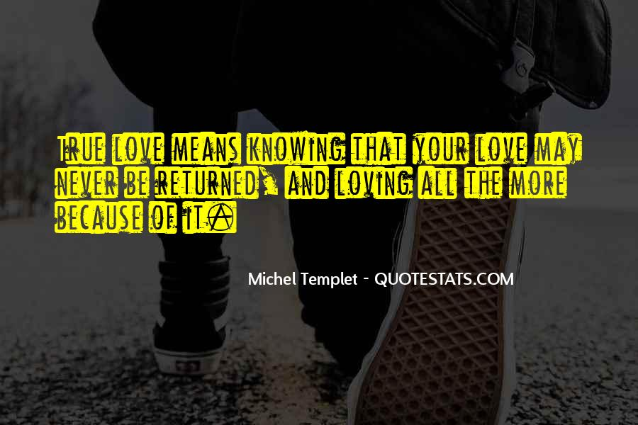 Quotes About Knowing Its Love #90006