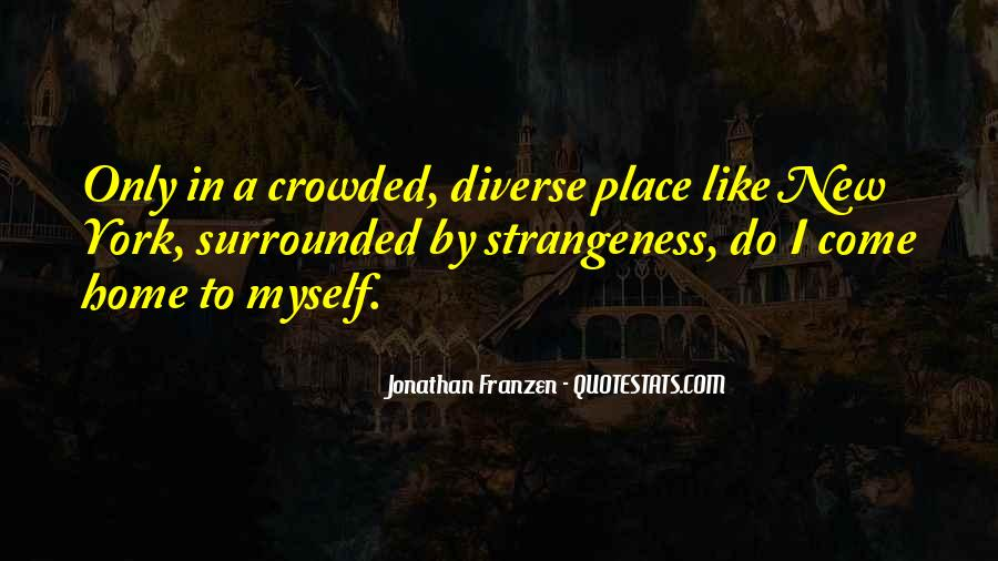 Crowded Cities Quotes #472550