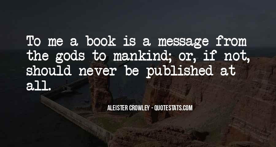 Crowley Quotes #216508