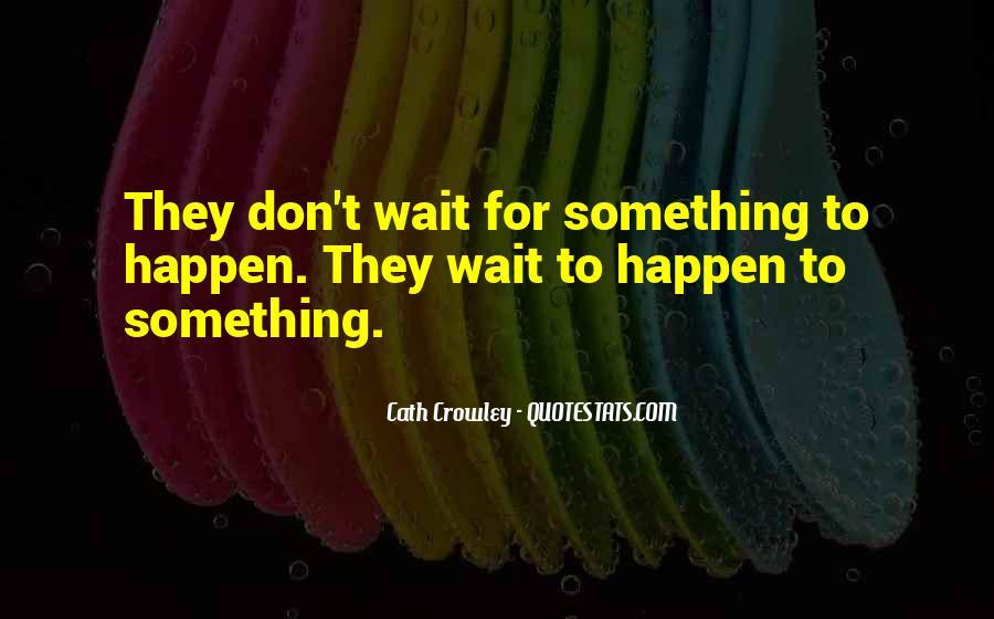 Crowley Quotes #222931