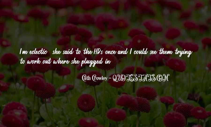 Crowley Quotes #235230