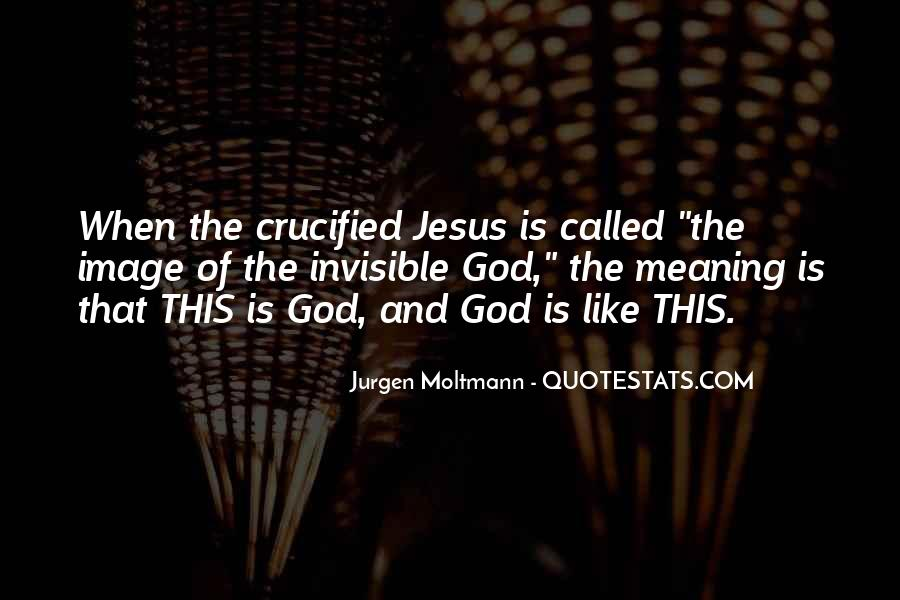 Crucified God Quotes #138554