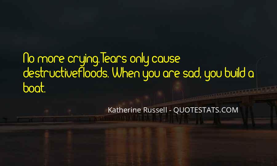 Crying Gets You Nowhere Quotes #20826