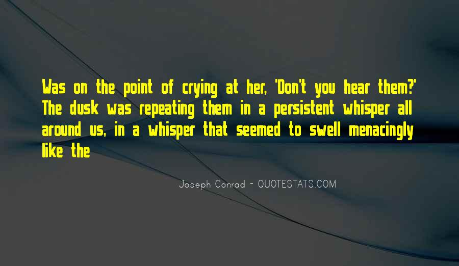 Crying Gets You Nowhere Quotes #5660