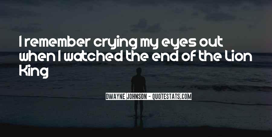 Crying My Eyes Out Quotes #1362448