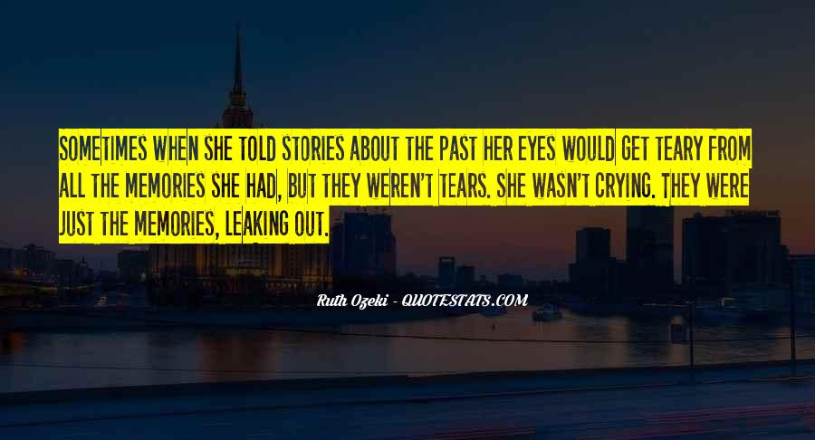 Crying My Eyes Out Quotes #309069