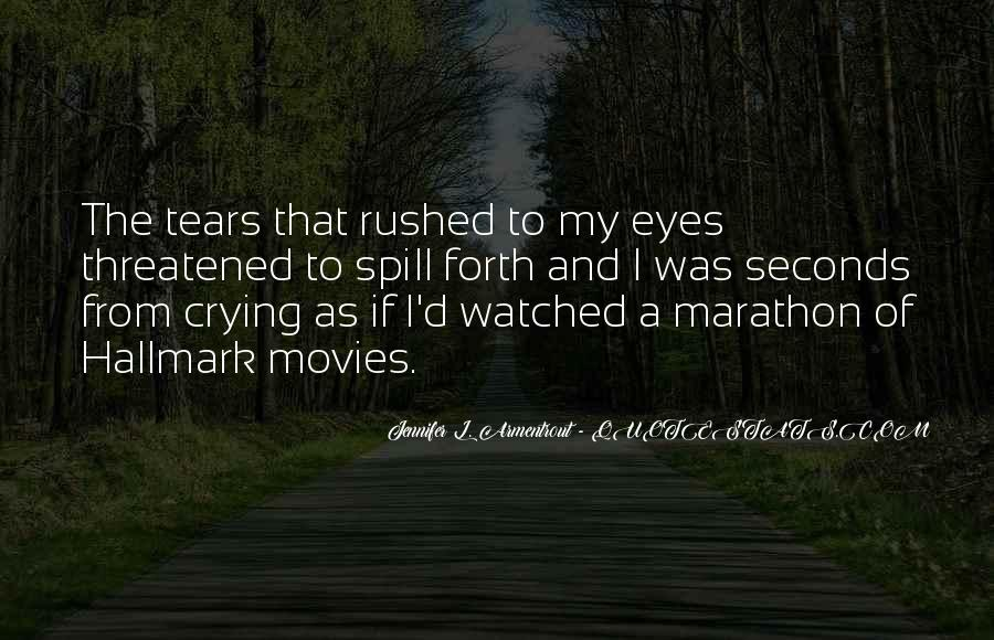 Crying My Eyes Out Quotes #828124