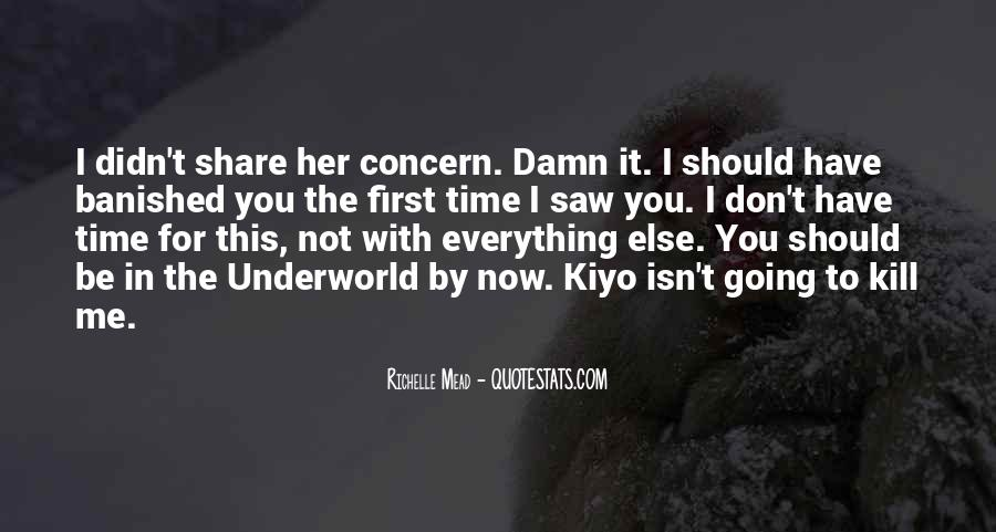 Quotes About Kiyo #67389