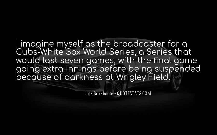 Cubs Vs Sox Quotes #1385718