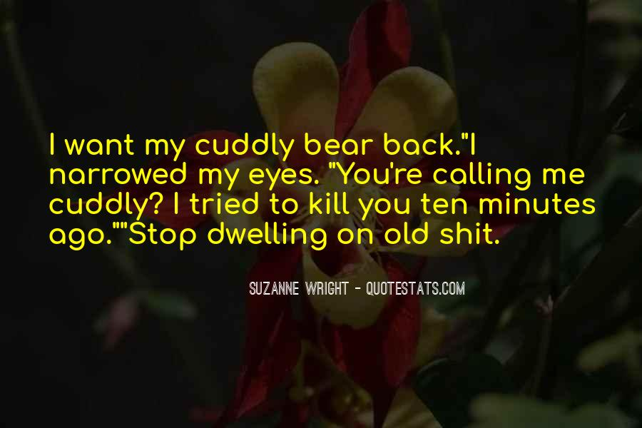 Cuddly Bear Quotes #989104