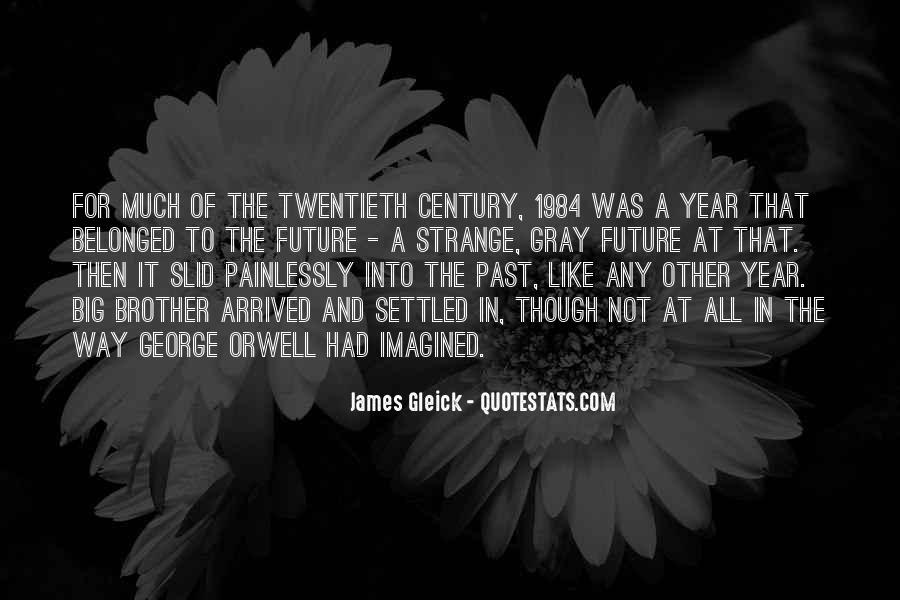 Quotes About The Past In 1984 #118725