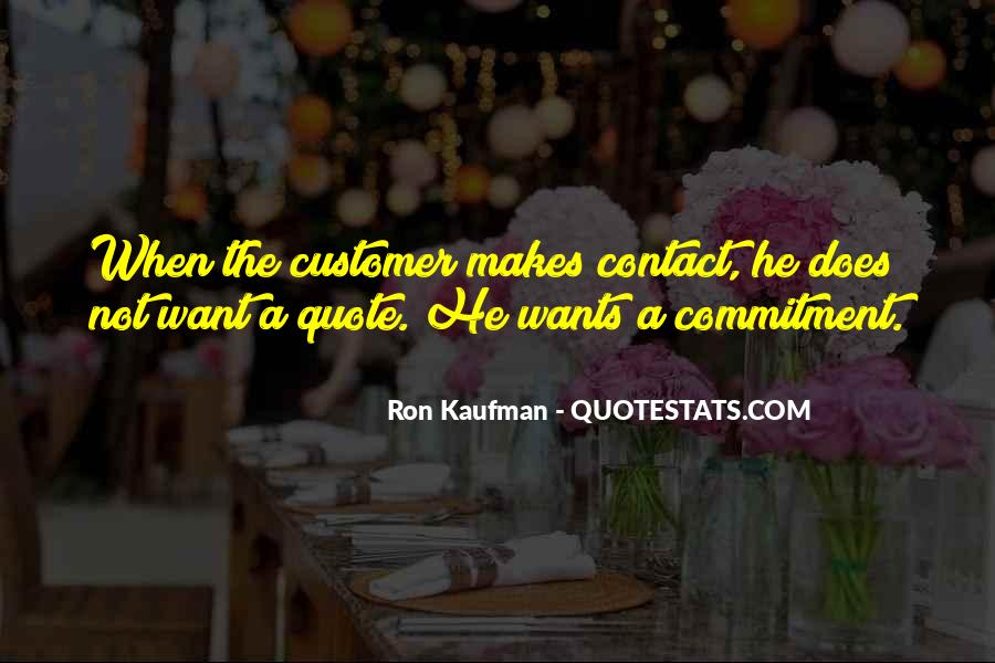 Customer Wants Quotes #1555291